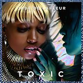 Play & Download Toxic by Jade De LaFleur | Napster