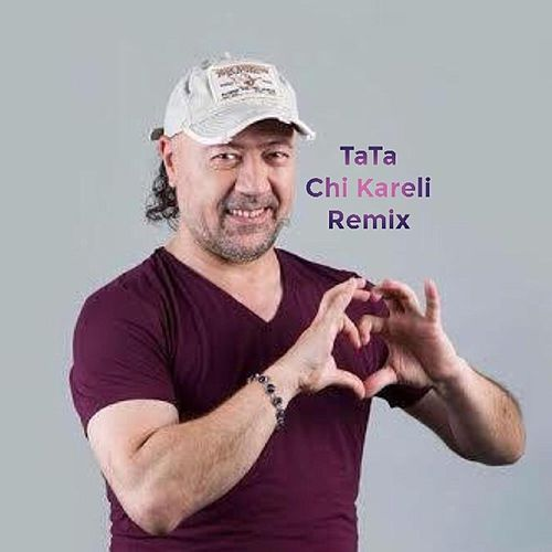 Play & Download Chi Kareli (Remix) by Tata Simonyan | Napster