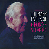 The Many Facets of George Shearing by George Shearing