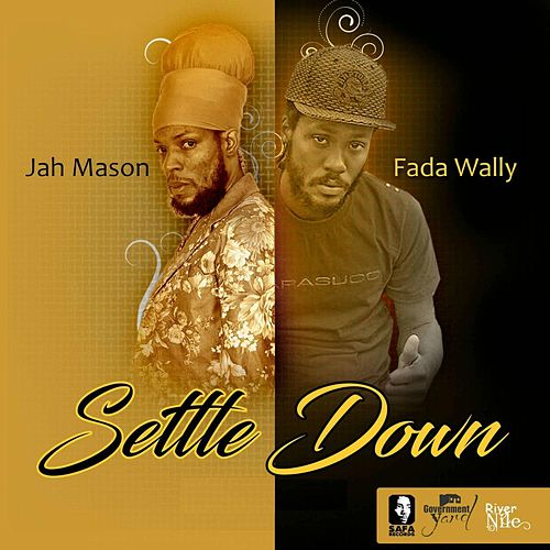 Play & Download Settle Down (feat. Fada Wally) by Jah Mason | Napster