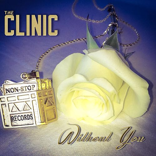 Without You by Clinic
