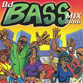 DJ Bass Mix 2000 by Various Artists