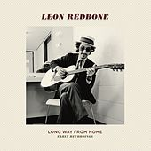 Play & Download Long Way From Home by Leon Redbone | Napster