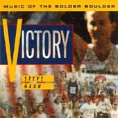 Victory: Music Of The Bolder Boulder by Steve Haun