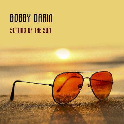 Setting Of The Sun von Bobby Darin