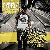WorkFlo, Vol. 2 by Pyrexx