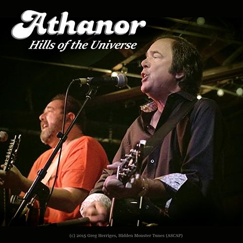 Play & Download Hills of the Universe by Athanor | Napster