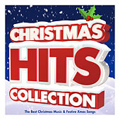 Christmas Hits Collection – The Best Christmas Music & Festive Xmas Songs by Various Artists