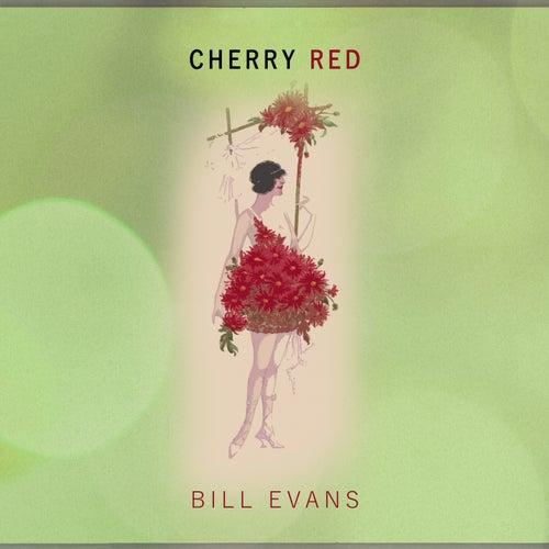 Cherry Red von Bill Evans
