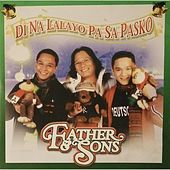 Di Na Lalayo Pa Sa Pasko by Unspecified