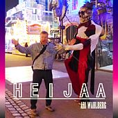 Play & Download Heijaa by Ari Wahlberg | Napster