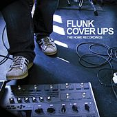 Play & Download Cover Ups - The Home Recordings by Flunk | Napster