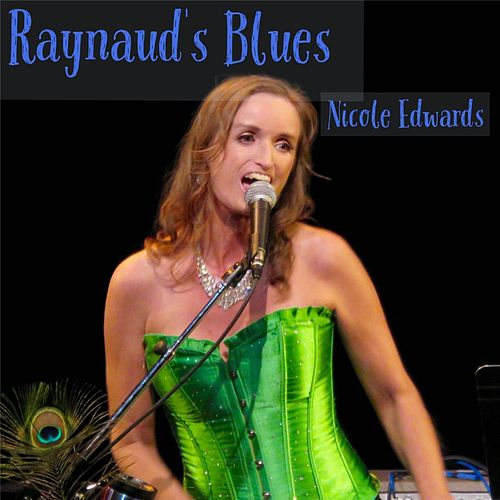 Raynaud's Blues by Nicole Edwards