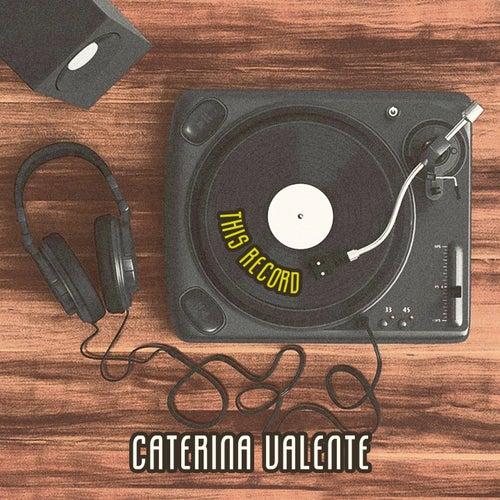 This Record von Caterina Valente