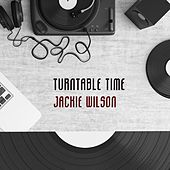 Turntable Time von Jackie Wilson