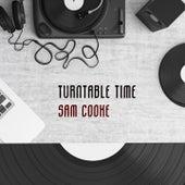 Turntable Time von Sam Cooke
