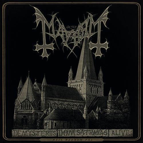 Play & Download De Mysteriis Dom Sathanas Alive by Mayhem | Napster