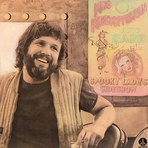 Play & Download Spooky Lady's Sideshow by Kris Kristofferson | Napster