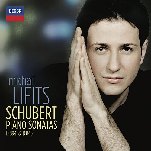 Play & Download Schubert: Piano Sonatas D 894 & D 845 by Michail Lifits | Napster
