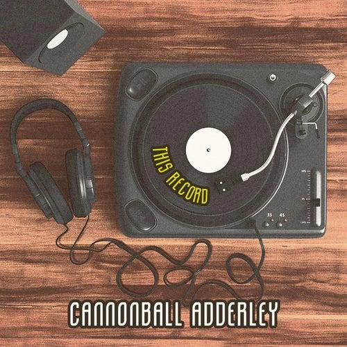 This Record von Cannonball Adderley