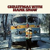 Play & Download Christmas with Hank Snow by Hank Snow | Napster