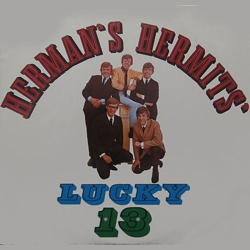 Lucky 13 by Herman's Hermits