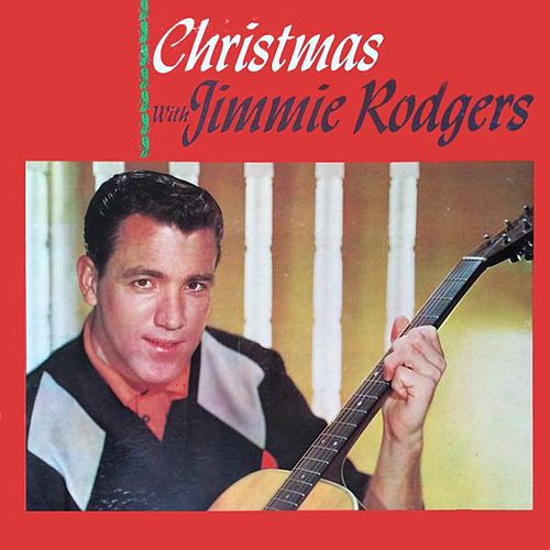 Play & Download Christmas with Jimmie by Jimmie Rodgers | Napster