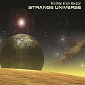 Strange Universe by The Man From RavCon