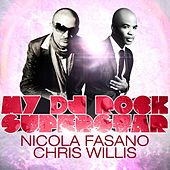 Play & Download My DJ Rock Superstar by Chris Willis | Napster