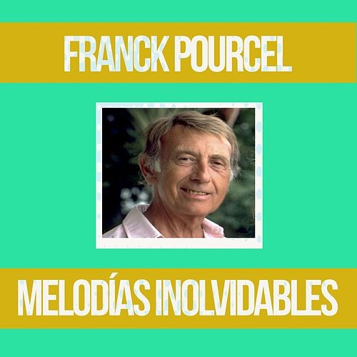 Play & Download Melodías Inolvidables by Franck Pourcel | Napster