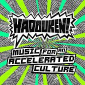 Play & Download Music For An Accelerated Culture by Hadouken! | Napster