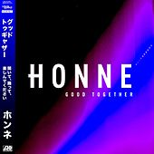 Good Together (Remixes) by HONNE