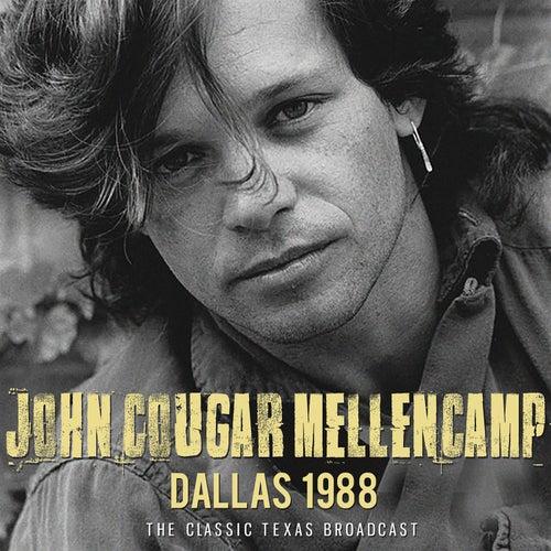 Dallas 1988 (Live) von John Mellencamp