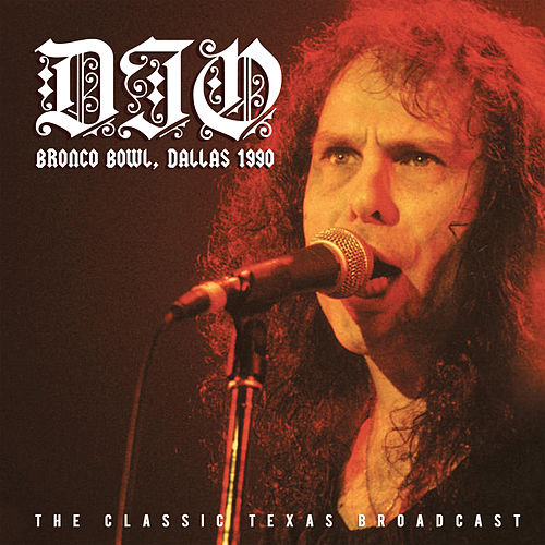 Bronco Bowl, Dallas 1990 (Live) by Dio
