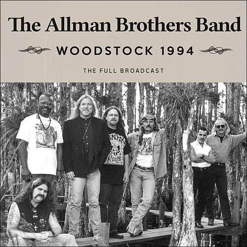 Woodstock 1994 (Live) von The Allman Brothers Band