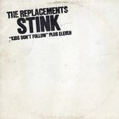 Stink by The Replacements