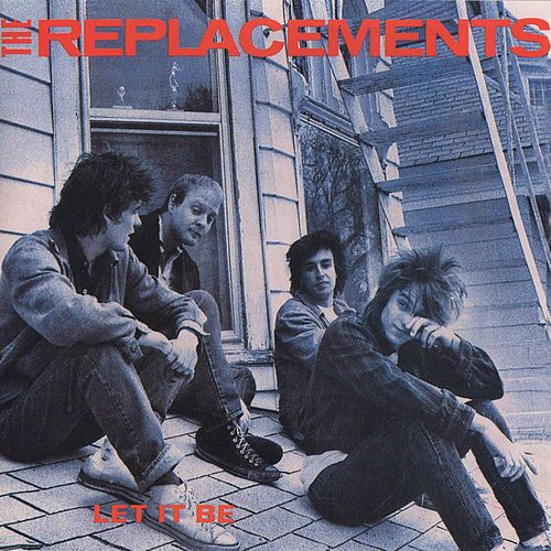 Let It Be by The Replacements