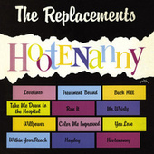 Play & Download Hootenanny by The Replacements | Napster