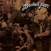 Play & Download Broken Teeth by Broken Teeth | Napster