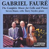 Play & Download FAURE: Complete Music for Cello and Piano (The) by Barry Snyder | Napster