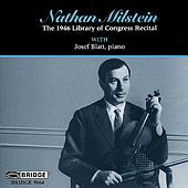 Play & Download Violin Recital: Milstein, Nathan - VITALI / BACH, J.S. / MILSTEIN / MENDELSSOHN / CHOPIN / WIENIAWSKI by Various Artists | Napster
