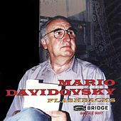 DAVIDOVSKY: Flashbacks / Festino / Romancero / String Trio by Various Artists