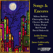 Play & Download BABBITT / BISCARDI / POWELL / PICKER / RAKOWSKI / BERG: Songs and Encores by Various Artists | Napster