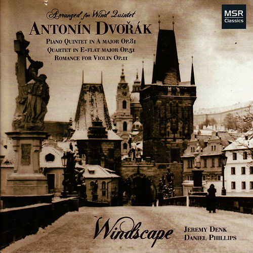 Dvořák: Arrangements for Wind Quintet by Windscape