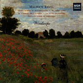 Play & Download Ravel: Valses Nobles et Sentimentales, Ma Mère L'Oye by Windscape | Napster
