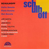 Play & Download Schulhoff: Cello Sonata, Flute Sonata, Hot-Sonata by Various Artists | Napster
