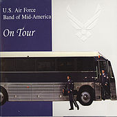 Play & Download On Tour by US Air Force Band Of Mid America | Napster