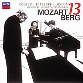 Play & Download Mozart: Gran Partita / Berg: Kammerkonzert by Various Artists | Napster