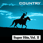 Play & Download Country Super Hits, Vol. II by Various Artists | Napster