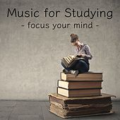 Play & Download Music for Studying - Focus Your Mind by Calm Music for Studying | Napster